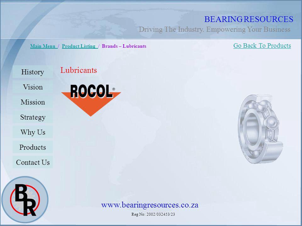 BEARING RESOURCES Lubricants www.bearingresources.co.za