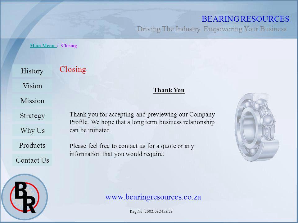 BEARING RESOURCES Closing www.bearingresources.co.za