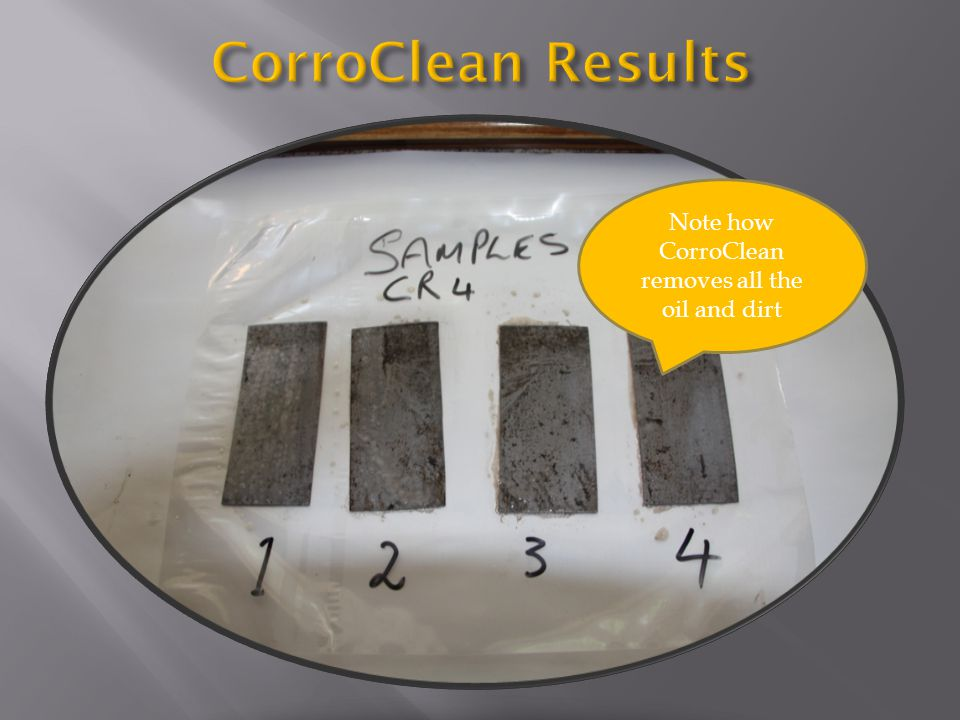 Note how CorroClean removes all the oil and dirt