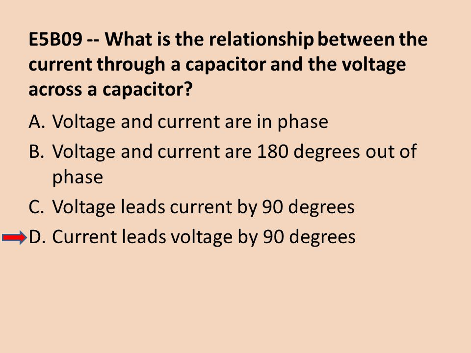 E5B09 -- What is the relationship between the current through a capacitor and the voltage across a capacitor
