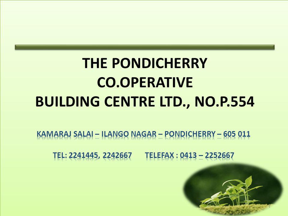 THE PONDICHERRY CO.OPERATIVE BUILDING CENTRE LTD., NO.P.554