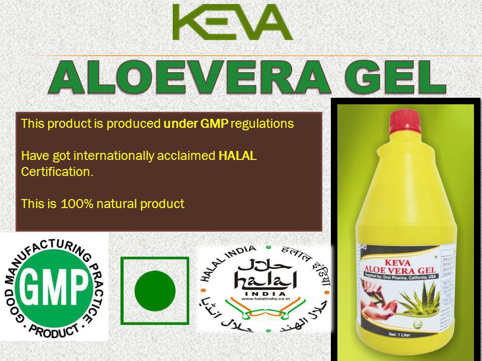 ALOEVERA GEL This product is produced under GMP regulations
