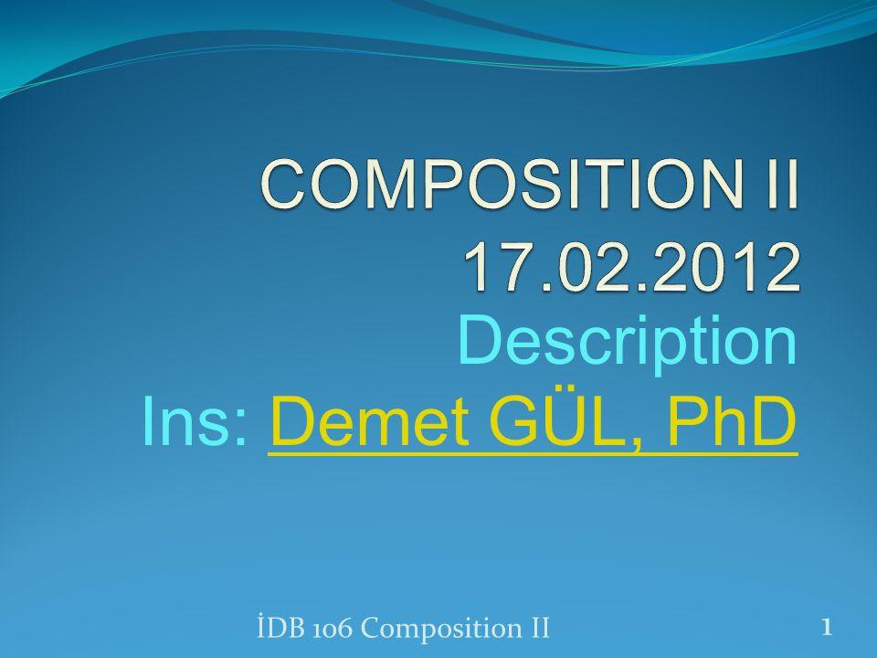 Description Ins: Demet GÜL, PhD