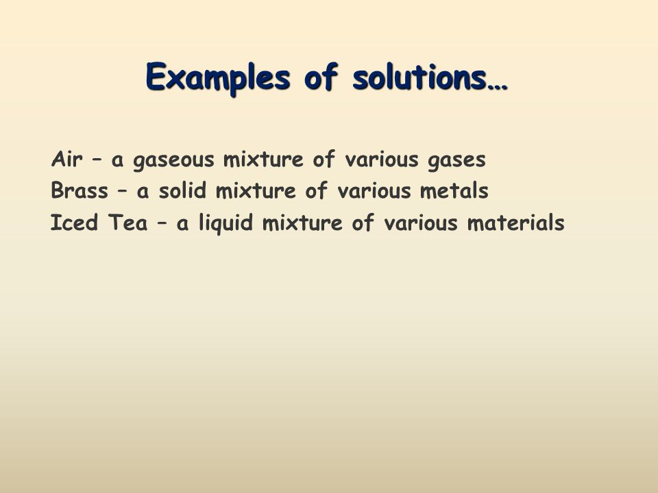 Examples of solutions…