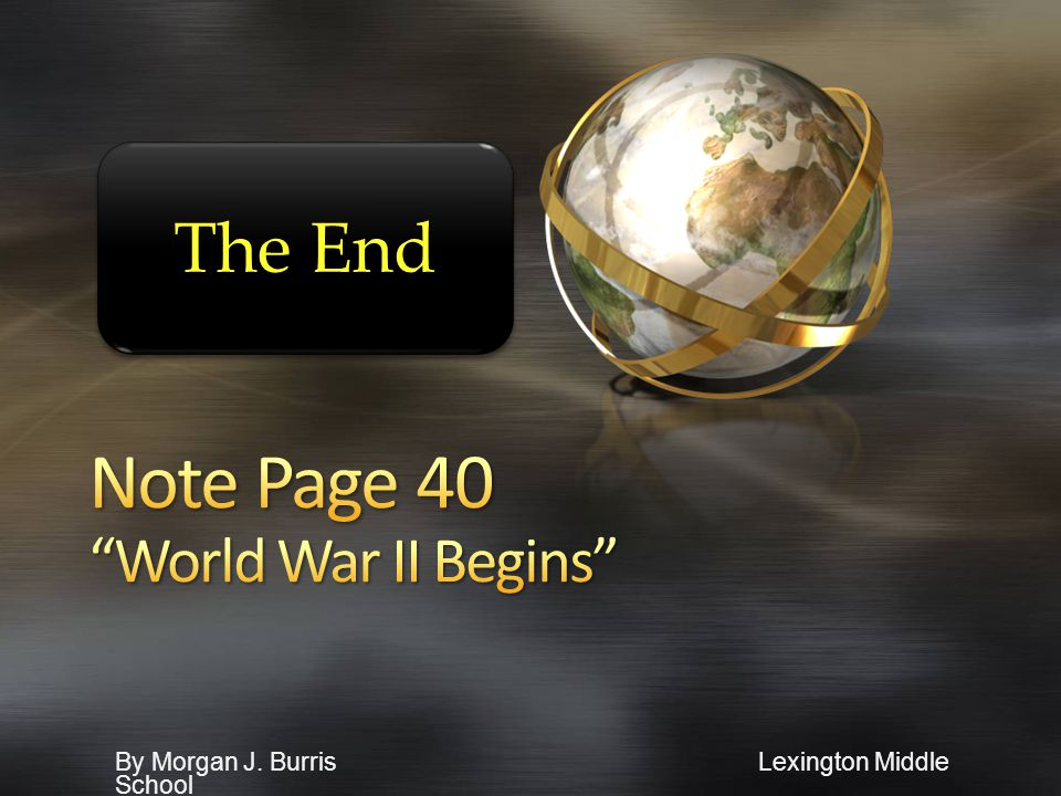 Note Page 40 World War II Begins
