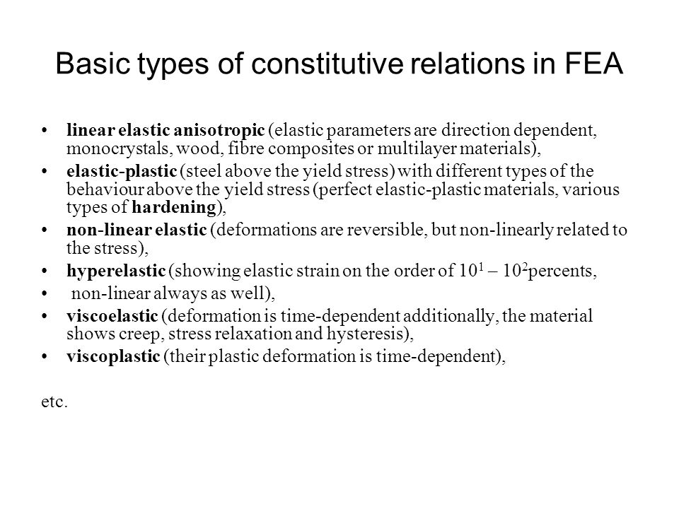 Basic types of constitutive relations in FEA