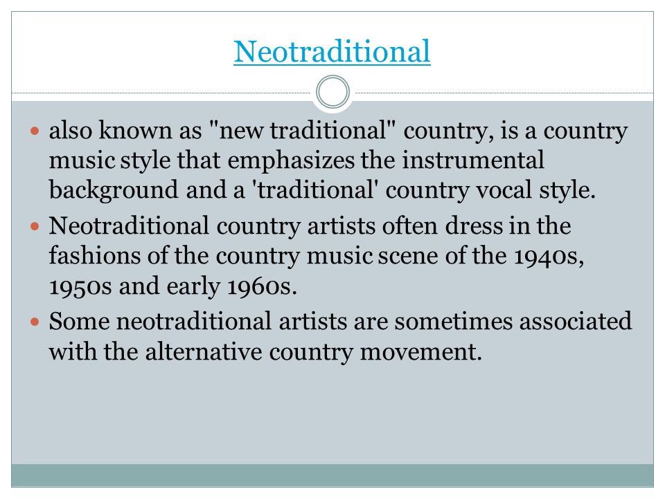 Neotraditional