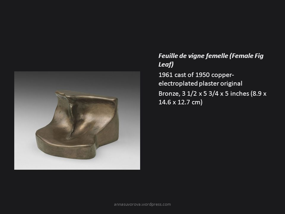 Feuille de vigne femelle (Female Fig Leaf) 1961 cast of 1950 copper-electroplated plaster original Bronze, 3 1/2 x 5 3/4 x 5 inches (8.9 x 14.6 x 12.7 cm)