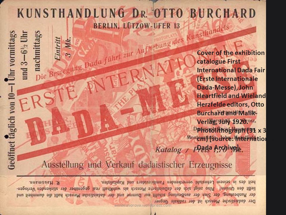 Cover of the exhibition catalogue First International Dada Fair (Erste Internationale Dada-Messe), John Heartfield and Wieland Herzfelde editors, Otto Burchard and Malik-Verlag, July Photolithograph (31 x 39 cm) [source: International Dada Archive].