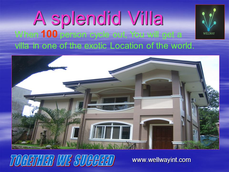 A splendid Villa TOGETHER WE SUCCEED