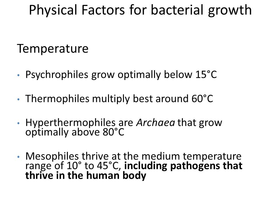 Physical Factors for bacterial growth