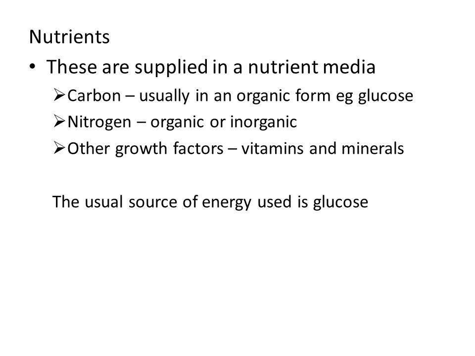 These are supplied in a nutrient media
