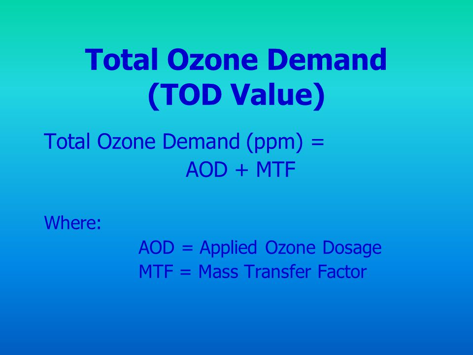 Total Ozone Demand (TOD Value)