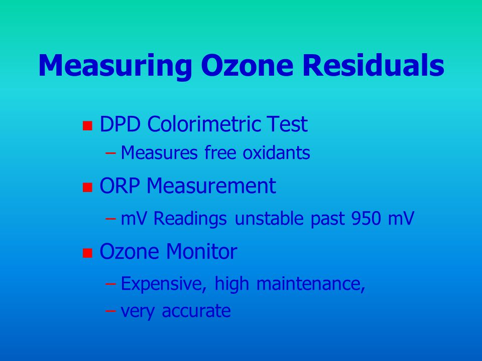 Measuring Ozone Residuals