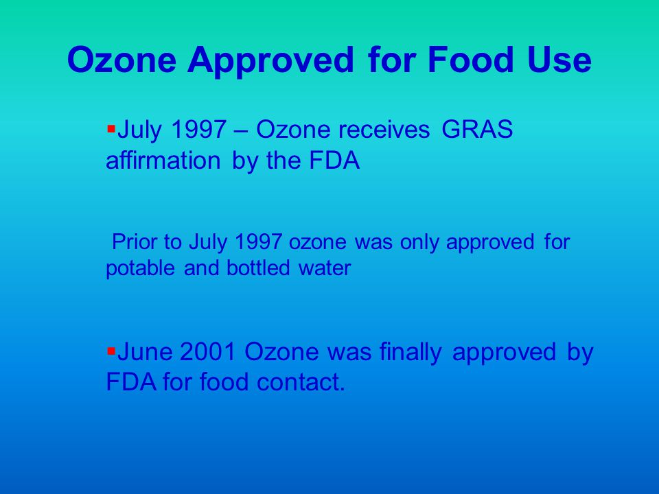 Ozone Approved for Food Use