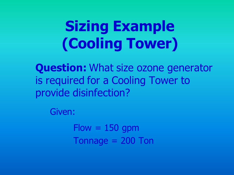 Sizing Example (Cooling Tower)