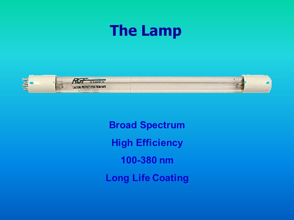 The Lamp Broad Spectrum High Efficiency 100-380 nm Long Life Coating