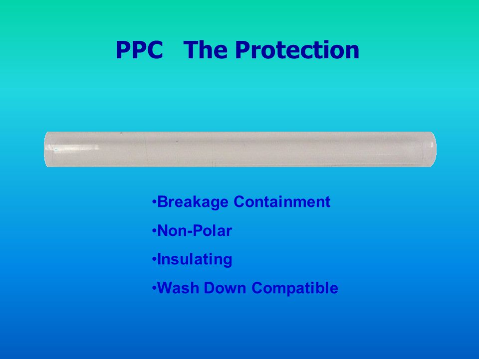 PPC The Protection Breakage Containment Non-Polar Insulating