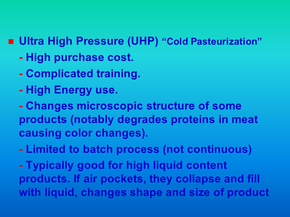 Ultra High Pressure (UHP) Cold Pasteurization