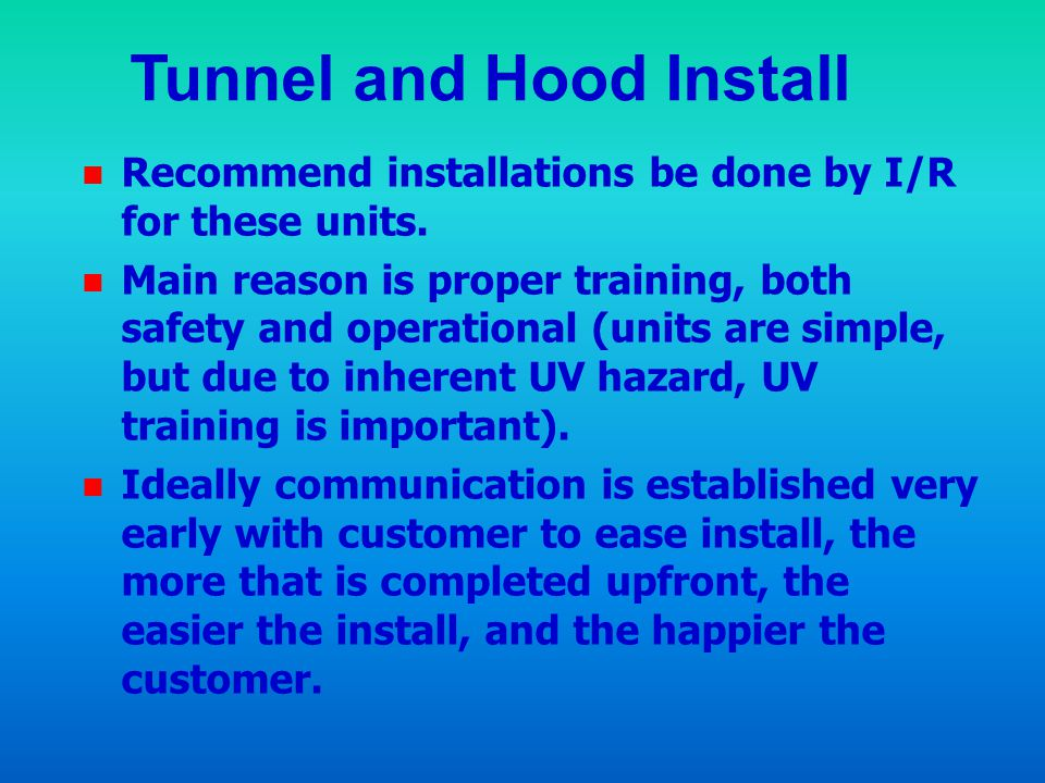 Tunnel and Hood Install