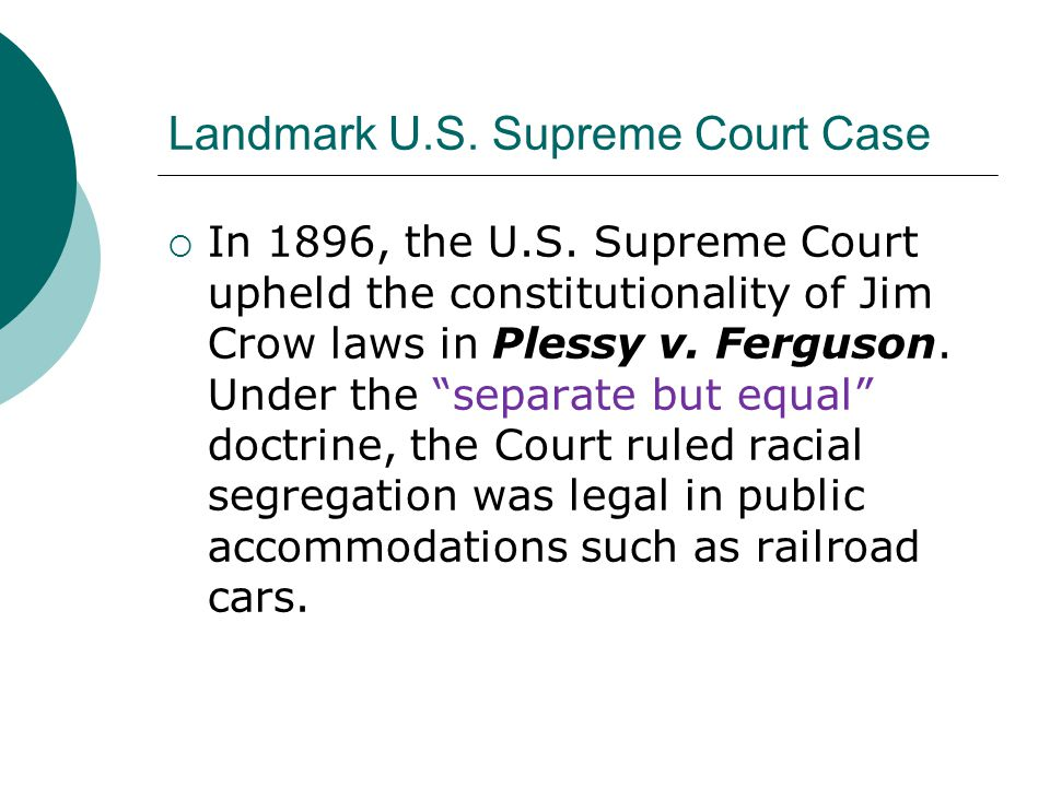 Landmark U.S. Supreme Court Case