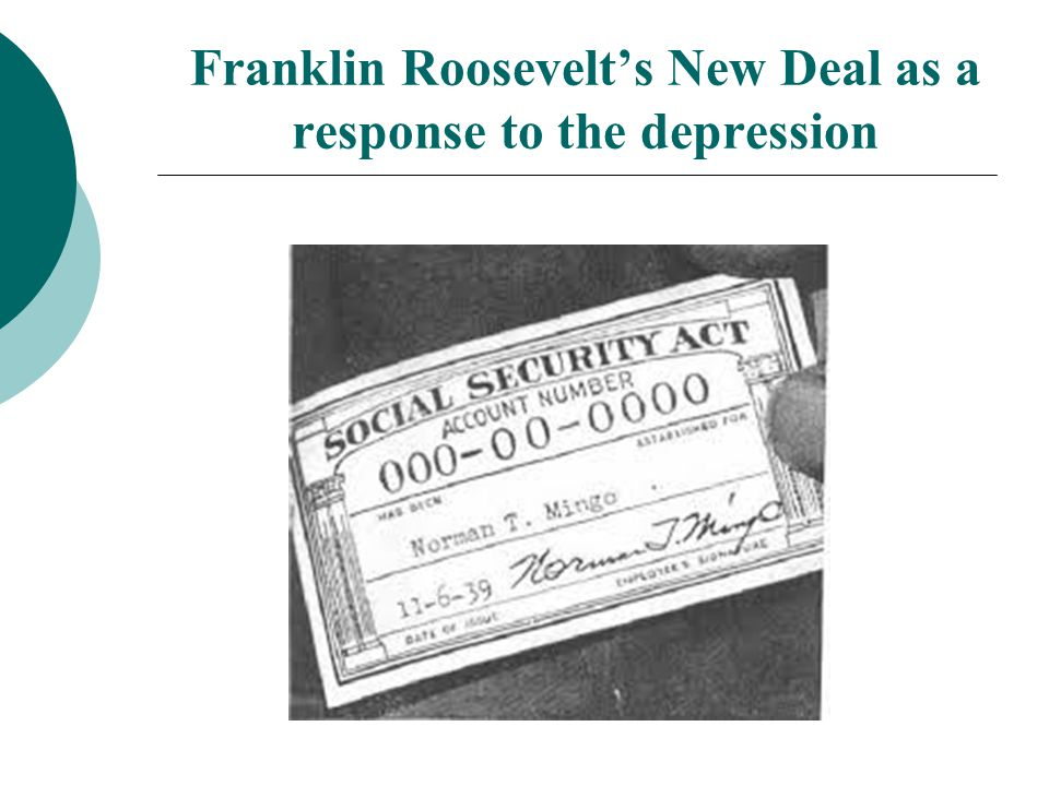 Franklin Roosevelt's New Deal as a response to the depression