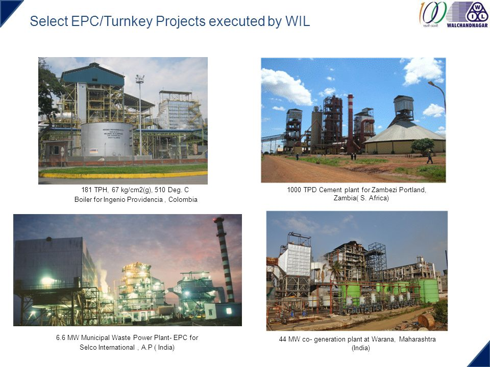 Select EPC/Turnkey Projects executed by WIL