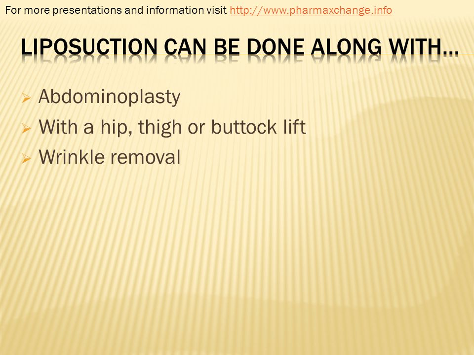 Liposuction can be done along with…