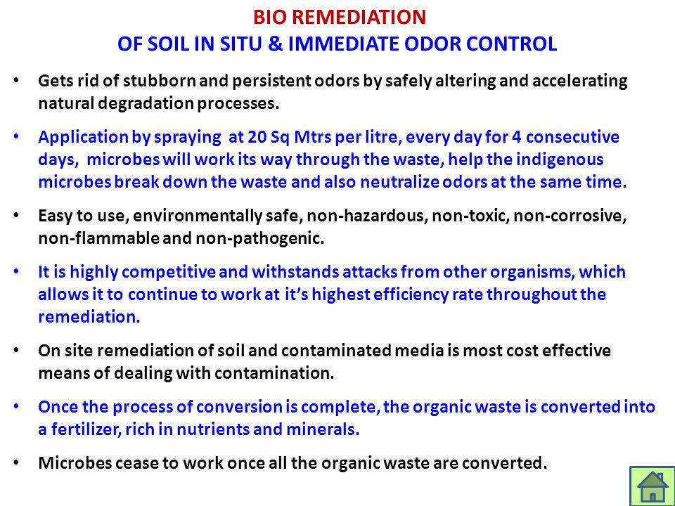 BIO REMEDIATION OF SOIL IN SITU & IMMEDIATE ODOR CONTROL