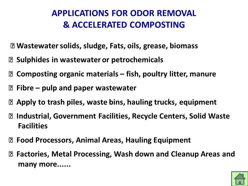 APPLICATIONS FOR ODOR REMOVAL & ACCELERATED COMPOSTING
