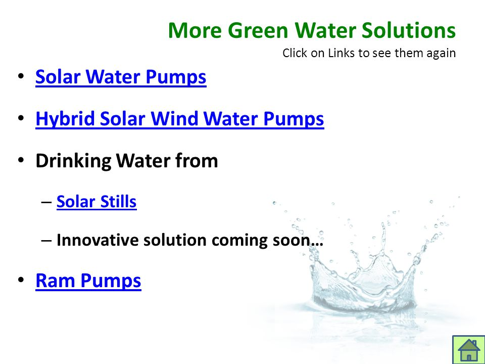 More Green Water Solutions Click on Links to see them again