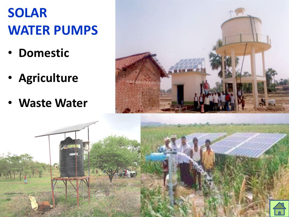SOLAR WATER PUMPS Domestic Agriculture Waste Water