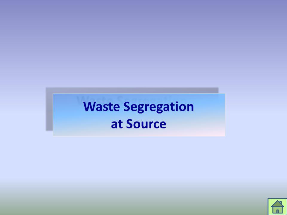 Waste Segregation at Source