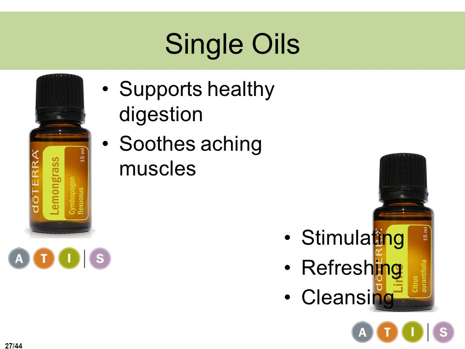 Single Oils Supports healthy digestion Soothes aching muscles