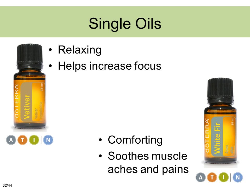 Single Oils Relaxing Helps increase focus Comforting