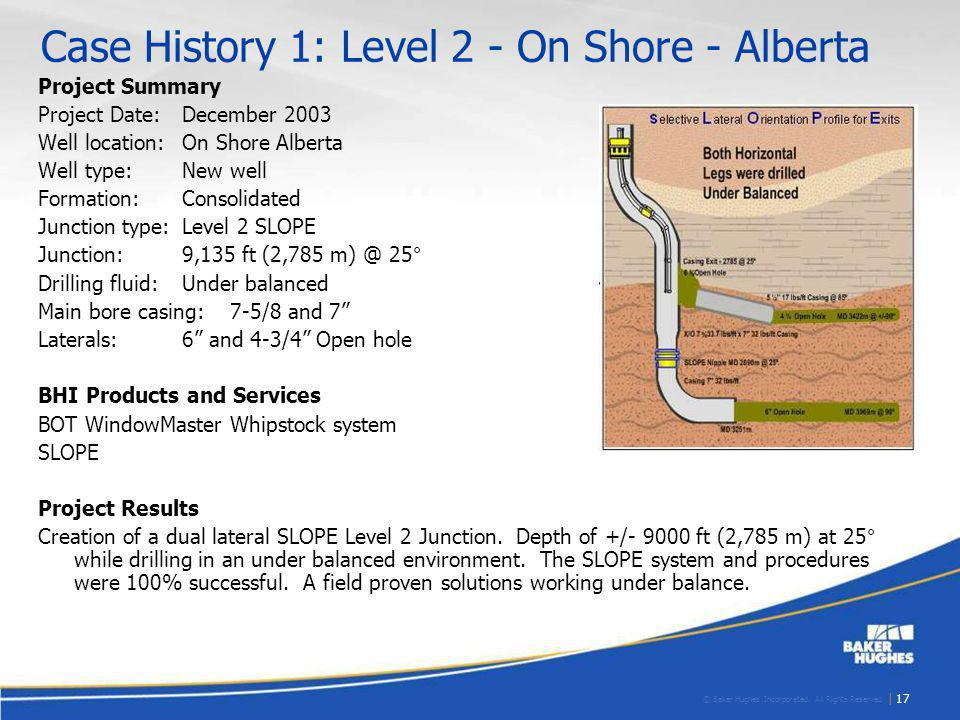 Case History 1: Level 2 - On Shore - Alberta