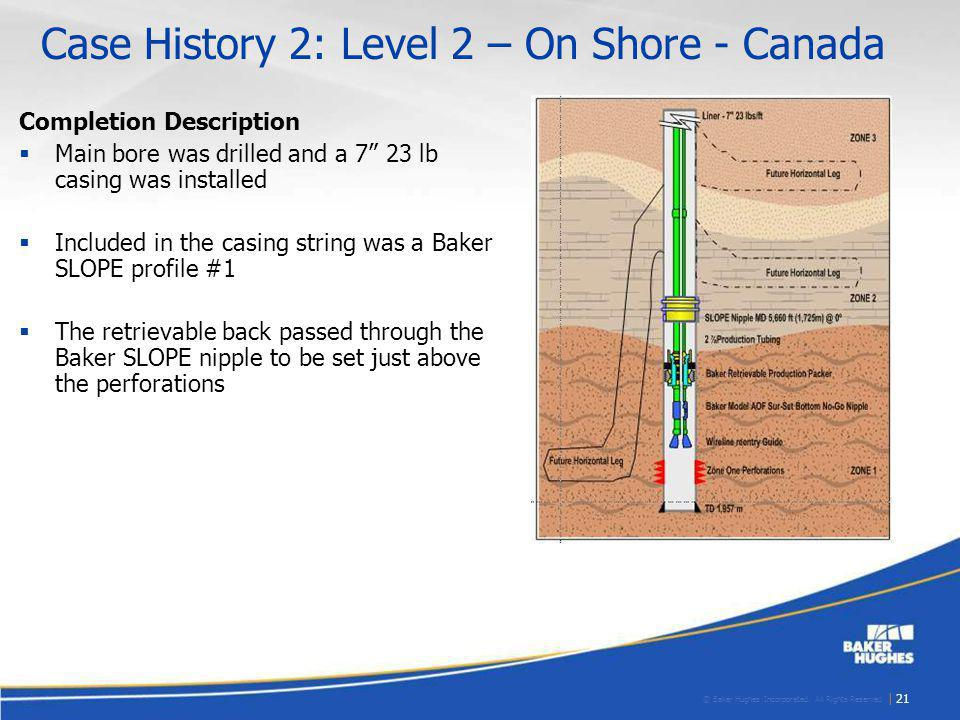 Case History 2: Level 2 – On Shore - Canada