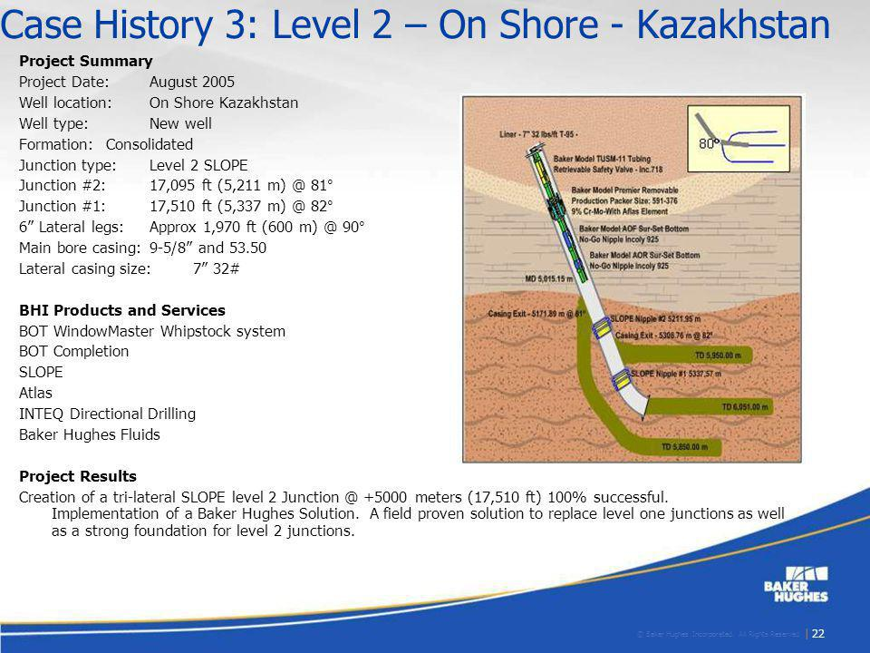 Case History 3: Level 2 – On Shore - Kazakhstan