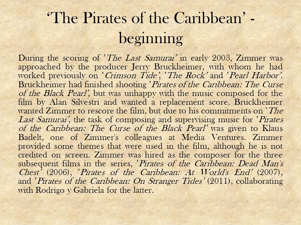 'The Pirates of the Caribbean' - beginning