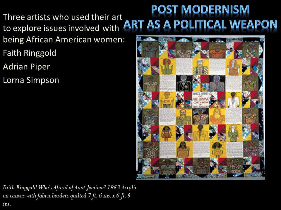 Art as a political weapon