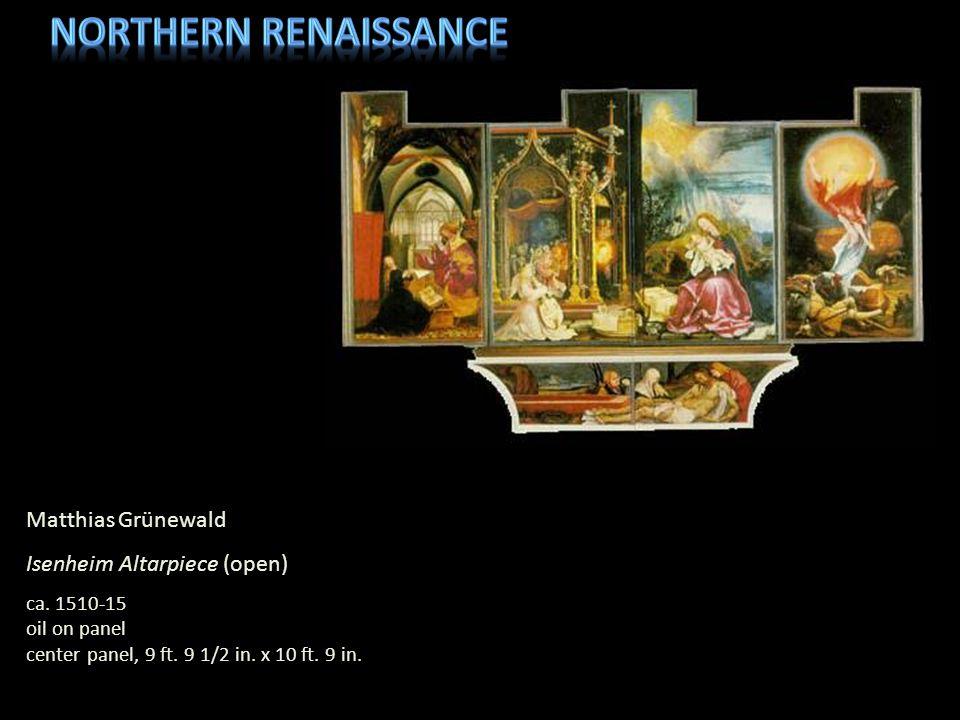 Northern Renaissance Matthias Grünewald Isenheim Altarpiece (open)