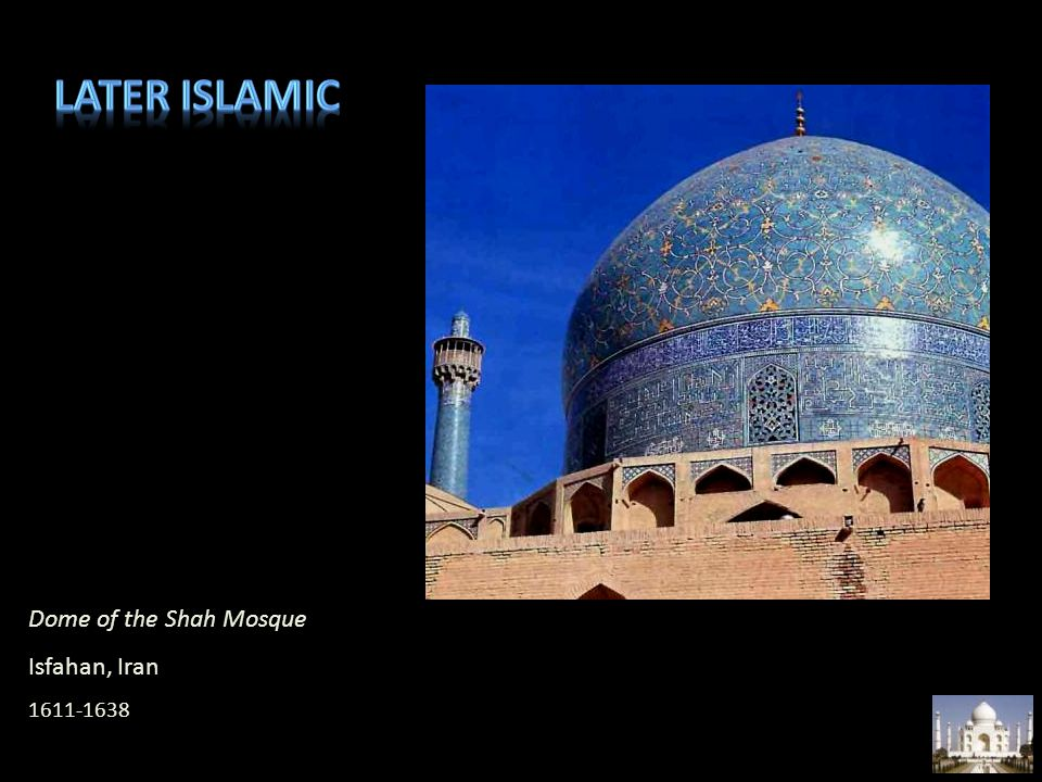Later islamic Dome of the Shah Mosque Isfahan, Iran 1611-1638