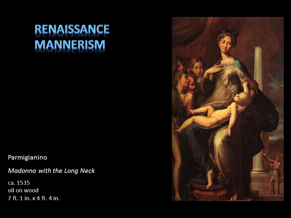 Renaissance Mannerism Parmigianino Madonna with the Long Neck