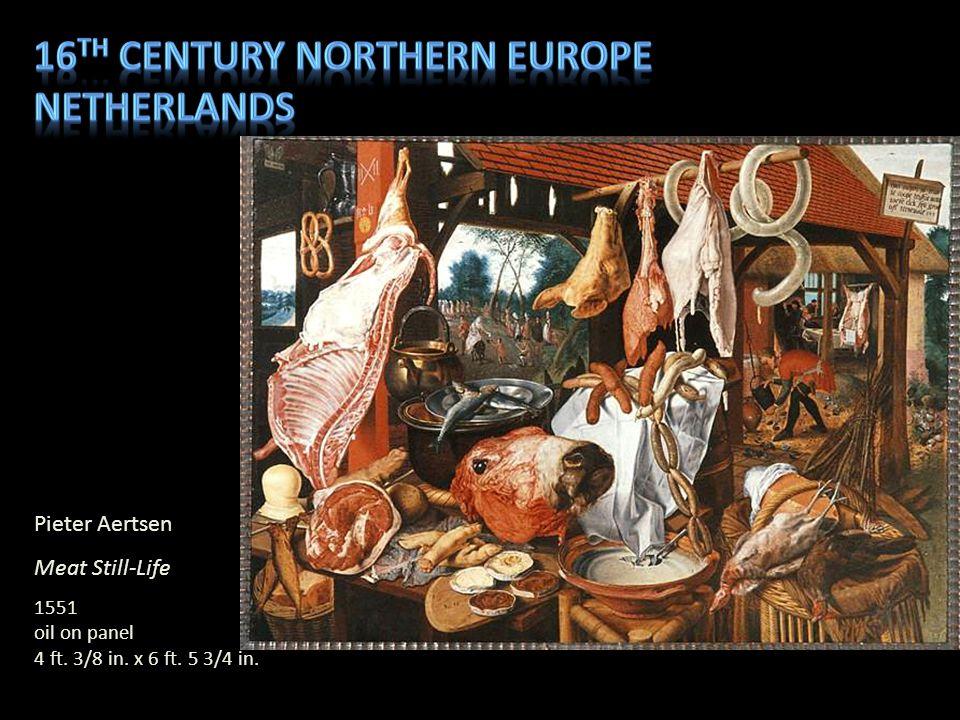 16th century northern Europe Netherlands