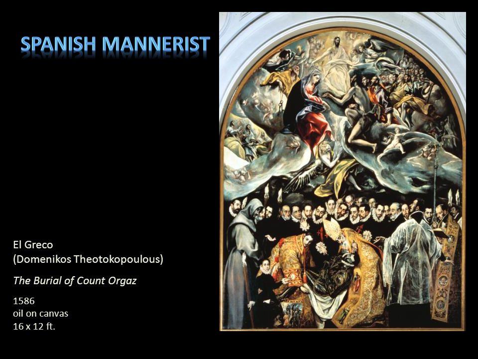 Spanish mannerist El Greco (Domenikos Theotokopoulous)