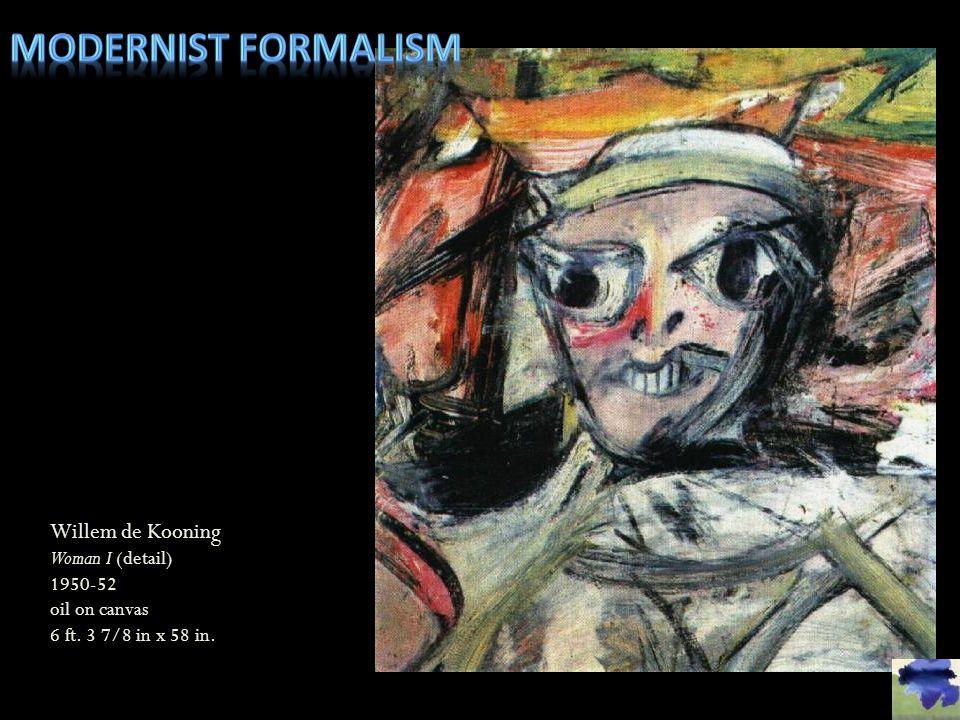 Modernist formalism Willem de Kooning Woman I (detail)