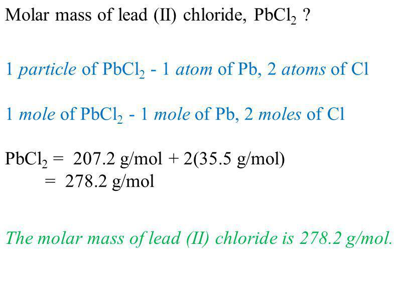 Molar mass of lead (II) chloride, PbCl2