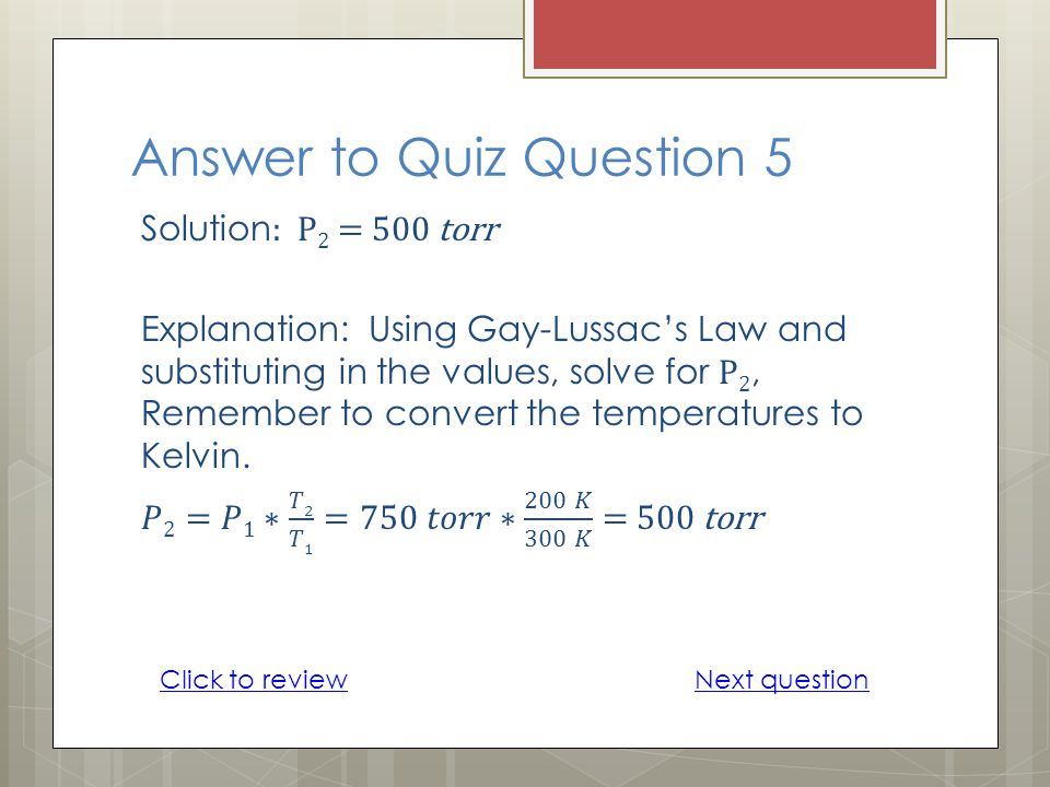 Answer to Quiz Question 5