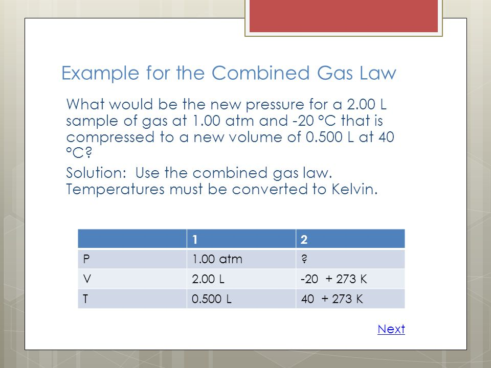 Example for the Combined Gas Law