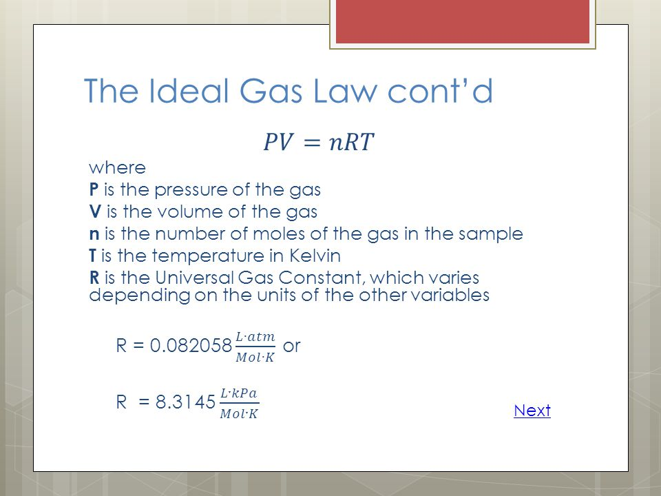 The Ideal Gas Law cont'd